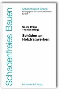 Schäden an Holztragwerken | Dröge / Zimmermann, 2003 | Buch (Cover)