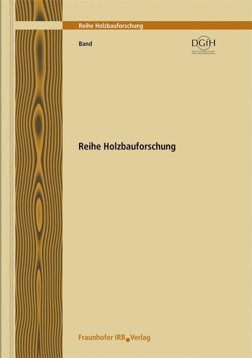 Abbildung von Donath / Bickel / Hilliges | Holzbau der Zukunft. Teilprojekt 18. Anwendung des vertikalen Schiebemechanismus | 2009