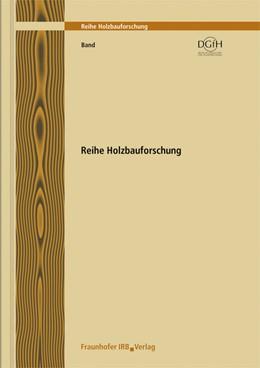 Abbildung von Donath / Bickel / Hilliges | Holzbau der Zukunft. Teilprojekt 18. Anwendung des vertikalen Schiebemechanismus | 2009 | 7