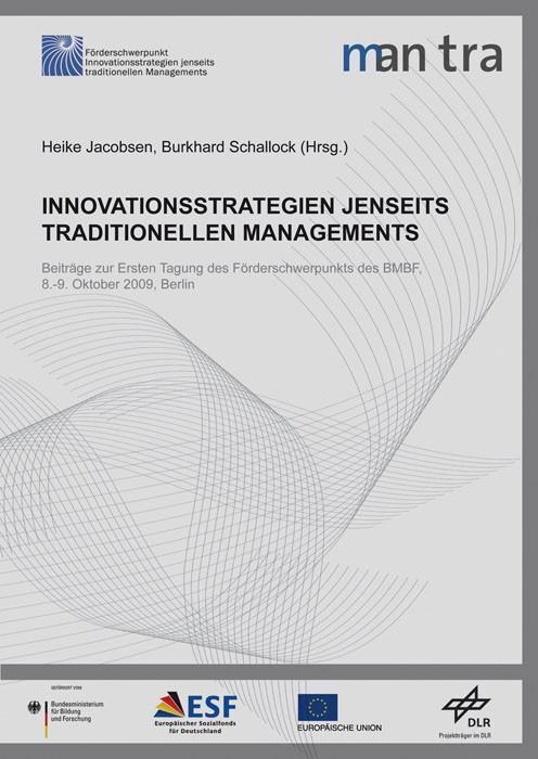 Innovationsstrategien jenseits traditionellen Managements. | Jacobsen / Schallock, 2010 | Buch (Cover)