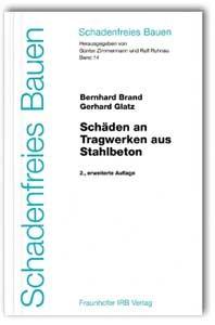 Schäden an Tragwerken aus Stahlbeton | Brand / Zimmermann / Ruhnau | 2., erw. Aufl., 2005 | Buch (Cover)