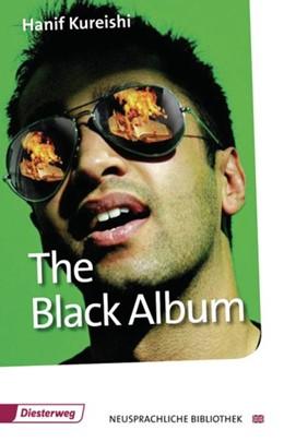 Abbildung von Kureishi   The Black Album - The Play   1. Auflage   2011   beck-shop.de