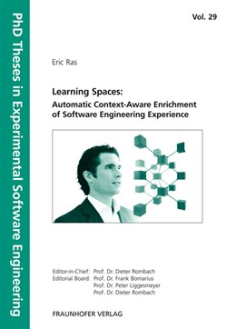 Abbildung von / Rombach / Liggesmeyer / Bomarius | Learning Spaces: Automatic Context-Aware Enrichment of Software Engineering Experience | 2009 | 29