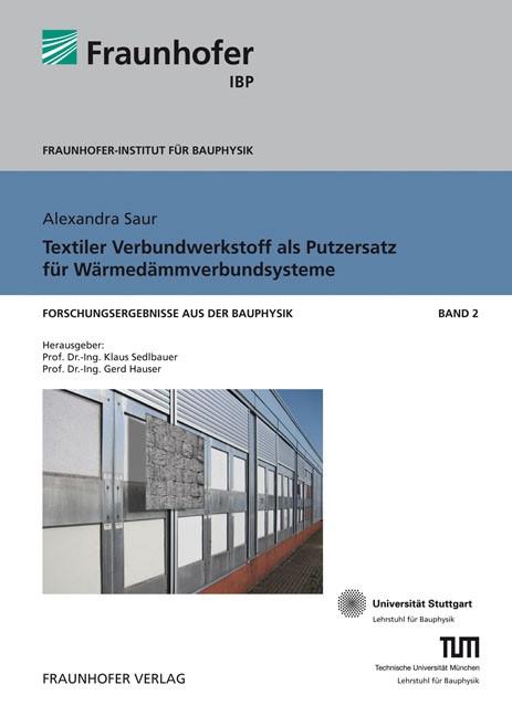 Textiler Verbundwerkstoff als Putzersatz für Wärmedämmverbundsysteme | / Sedlbauer / Hauser, 2009 | Buch (Cover)