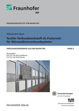 Abbildung von / Sedlbauer / Hauser   Textiler Verbundwerkstoff als Putzersatz für Wärmedämmverbundsysteme   2009   2