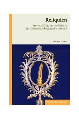 Abbildung von Matena | Reliquien | 2020 | 2020 | Eine Rückfrage der Tradition a...