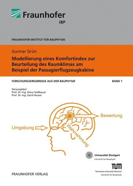 Modellierung eines Komfortindex zur Beurteilung des Raumklimas am Beispiel der Passagierflugzeugkabine | / Sedlbauer / Hauser, 2009 | Buch (Cover)