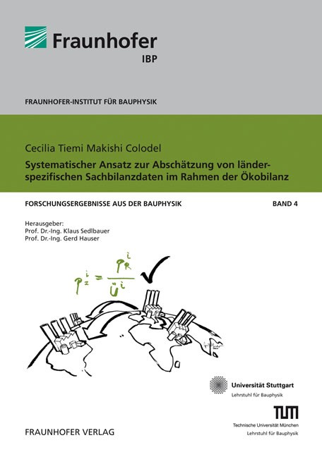 Abbildung von / Sedlbauer / Hauser | Systematischer Ansatz zur Abschätzung von länderspezifischen Sachbilanzdaten im Rahmen der Ökobilanz | 2010