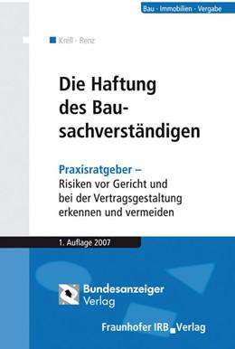 Abbildung von Krell / Renz | Die Haftung des Bausachverständigen | 2007