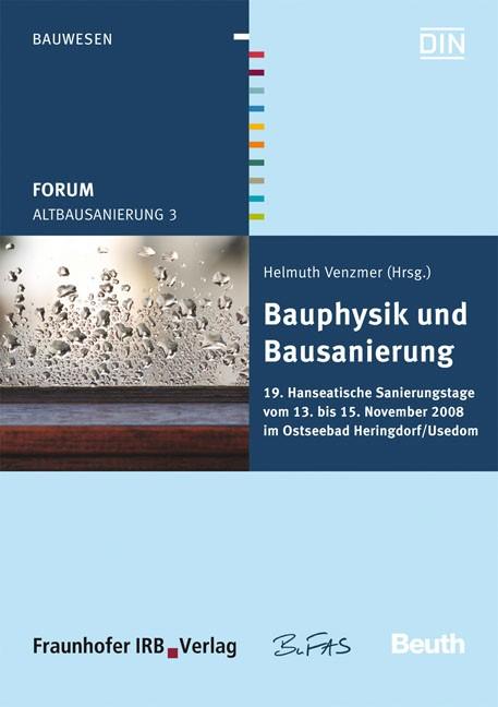Forum Altbausanierung 3. Bauphysik und Bausanierung | / Venzmer, 2009 | Buch (Cover)