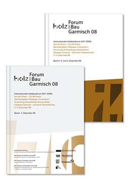 Abbildung von 14. Internationales Holzbau-Forum. 2 Bde | 2008 | Congress Centrum Garmisch-Part...