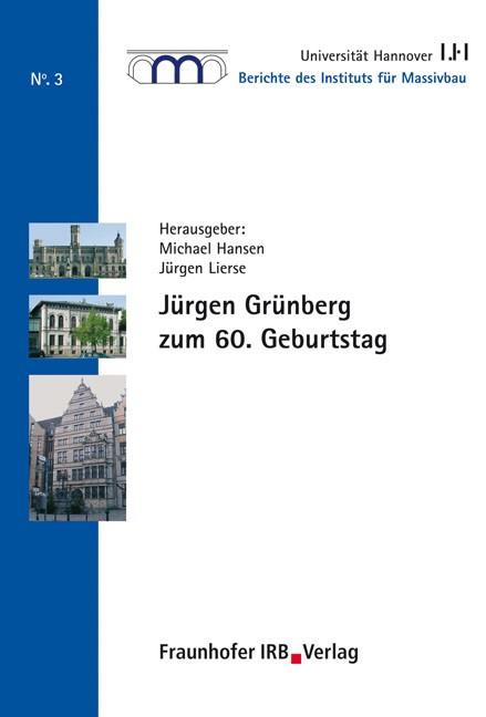 Jürgen Grünberg zum 60. Geburtstag | / Hansen / Lierse, 2005 | Buch (Cover)