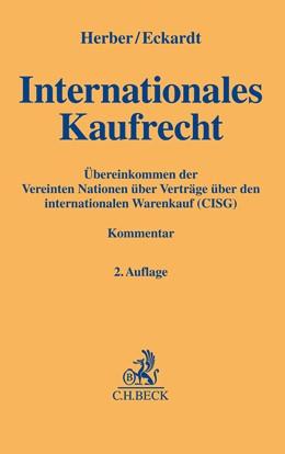 Abbildung von Internationales Kaufrecht | 2., völlig neu bearbeitete Auflage | 2021 | Übereinkommen der Vereinten Na...