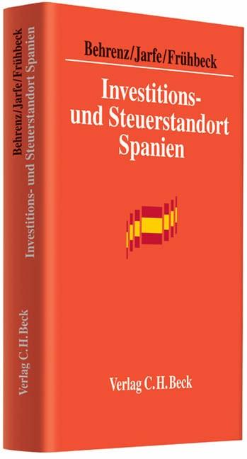 Investitions- und Steuerstandort Spanien | Behrenz / Jarfe / Frühbeck, 2011 | Buch (Cover)
