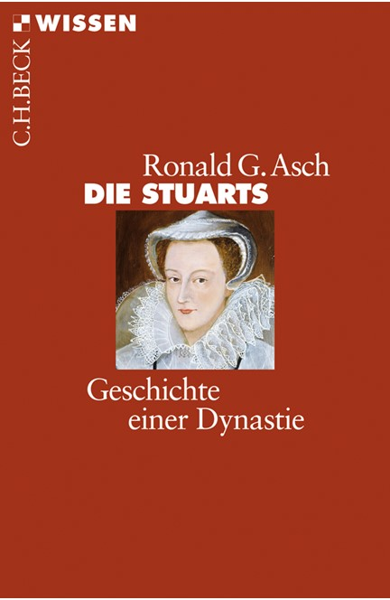Cover: Ronald G. Asch, Die Stuarts