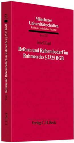 Abbildung von Zintl   Reform und Reformbedarf im Rahmen des § 2325 BGB   1. Auflage   2011   Band 233   beck-shop.de