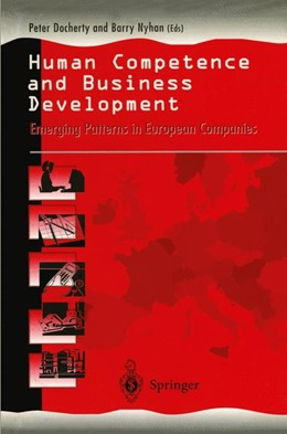 Abbildung von Docherty / Nyhan | Human Competence and Business Development | 1st Edition. | 1996 | Emerging Patterns in European ...