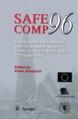 Abbildung von Schoitsch | Safe Comp 96 | 1st Edition. | 1996 | The 15th International Confere...