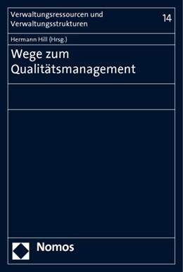 Abbildung von Hill | Wege zum Qualitätsmanagement | 1. Auflage 2010 | 2010 | 14