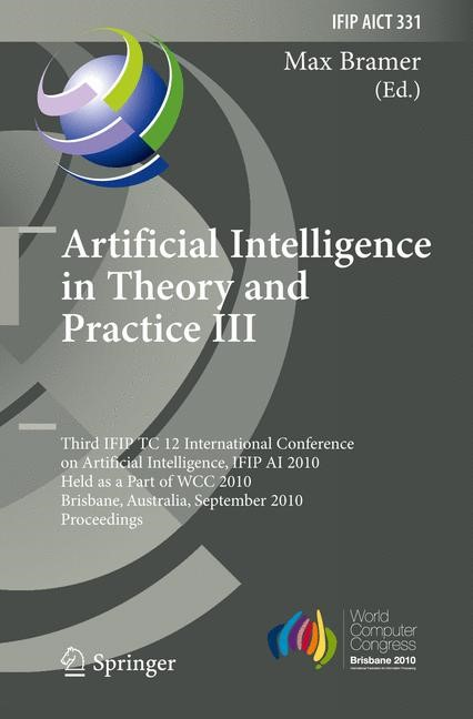 Artificial Intelligence in Theory and Practice III | Bramer | 1st Edition., 2010 | Buch (Cover)