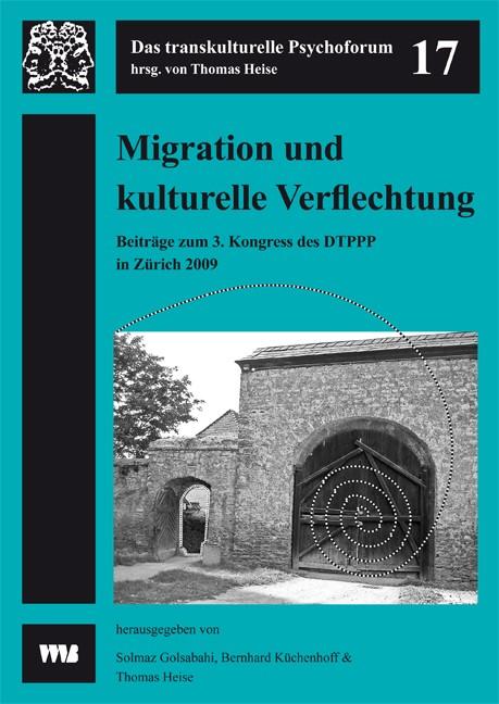 Abbildung von Golsabahi / Küchenhoff / Heise   Migration und kulturelle Verflechtung   2010