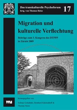 Abbildung von Golsabahi / Küchenhoff / Heise   Migration und kulturelle Verflechtung   2010   3. Kongress des Dachverbands d...   17