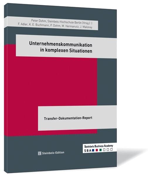 Abbildung von Adler / Buchmann / Dohm | Unternehmenskommunikation in komplexen Situationen | 2010