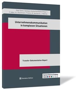 Abbildung von Adler / Buchmann / Dohm | Unternehmenskommunikation in komplexen Situationen | 2010 | Transfer-Dokumentation-Report