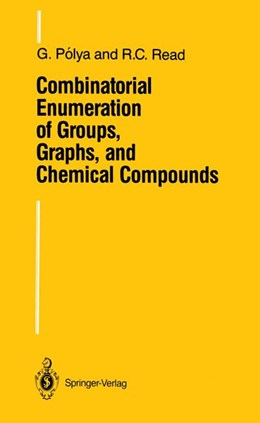 Abbildung von Polya / Read | Combinatorial Enumeration of Groups, Graphs, and Chemical Compounds | 1987