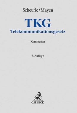 Abbildung von Scheurle / Mayen | Telekommunikationsgesetz: TKG | 3. Auflage | 2018 | beck-shop.de