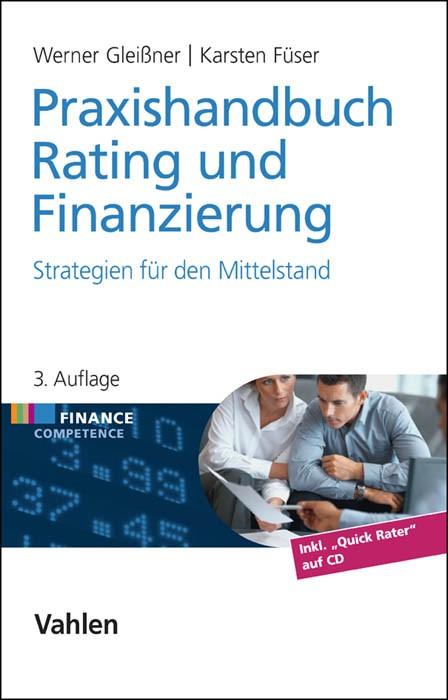 Praxishandbuch Rating und Finanzierung | Gleißner / Füser | 3., überarbeitete und erweiterte Auflage, 2014 (Cover)