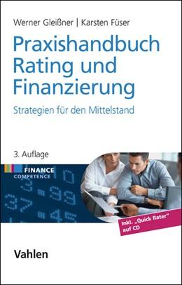 Abbildung von Gleißner / Füser   Praxishandbuch Rating und Finanzierung   3. Auflage   2014   beck-shop.de
