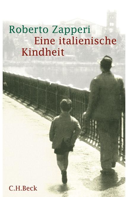 Cover: Roberto Zapperi, Eine italienische Kindheit
