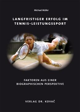 Abbildung von Müller | Langfristiger Erfolg im Tennis-Leistungssport | 2011 | Faktoren aus einer biographisc... | 96