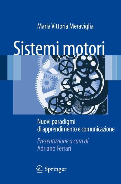 Abbildung von Meraviglia | Sistemi motori | 2012
