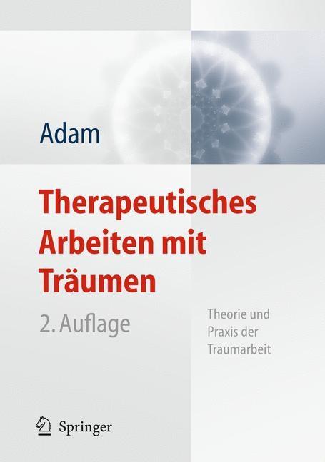 Therapeutisches Arbeiten mit Träumen | Adam, 2010 | Buch (Cover)
