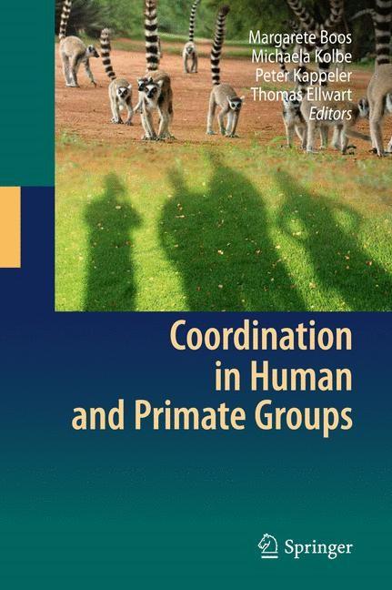 Abbildung von Boos / Kolbe / Kappeler / Ellwart | Coordination in Human and Primate Groups | 2011