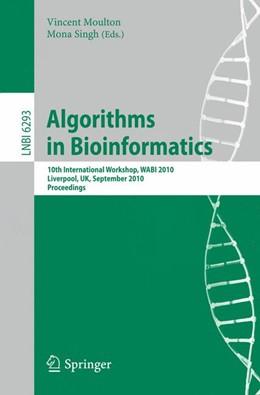 Abbildung von Moulton / Singh | Algorithms in Bioinformatics | 2010 | 10th International Workshop, W... | 6293