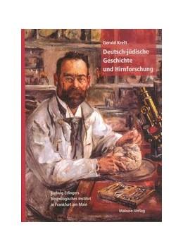 Abbildung von Kreft | Deutsch-jüdische Geschichte und Hirnforschung | 2005 | Ludwig Edinger und sein Neurol...
