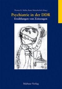 Psychiatrie in der DDR | Müller / Mitzscherlich | 2., Aufl., 2011 | Buch (Cover)