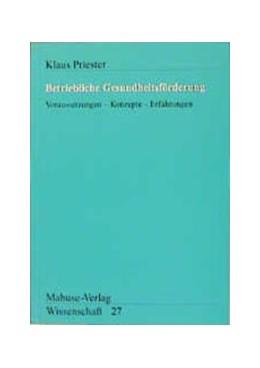 Abbildung von Priester | Betriebliche Gesundheitsförderung | 2003 | Voraussetzungen - Konzepte - E... | 27