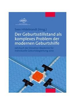 Abbildung von Hildebrandt   Der Geburtsstillstand als komplexes Problem der modernen Geburtshilfe   2. Auflage   2020   beck-shop.de