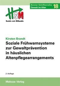 Soziale Frühwarnsysteme zur Gewaltprävention in häuslichen Altenpflegearrangements | Brandt, 2016 | Buch (Cover)