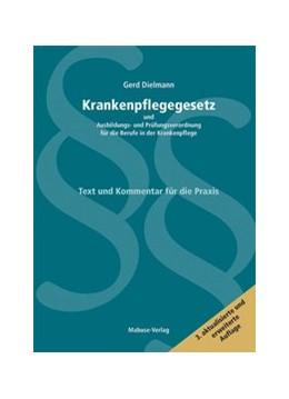 Abbildung von Dielmann | Krankenpflegegesetz und Ausbildungs- und Prüfungsverordnung für die Berufe in der Krankenpflege | 3. Auflage | 2013 | beck-shop.de