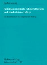 Patientorientierte Schmerztherapie und Kinderintensivpflege | Jung, 1996 | Buch (Cover)