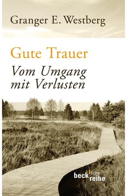 Cover: Granger E. Westberg, Gute Trauer