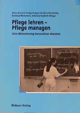 Abbildung von Kriesel / Krüger / Piechotta / Remmers / Taubert | Pflege lehren - Pflege managen | 2001