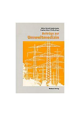 Abbildung von Mersch-Sundermann / Böse O'Reilly | Beiträge zur Umweltmedizin | 1999