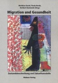 Migration und Gesundheit | Borde / Kentenich / David, 2011 | Buch (Cover)