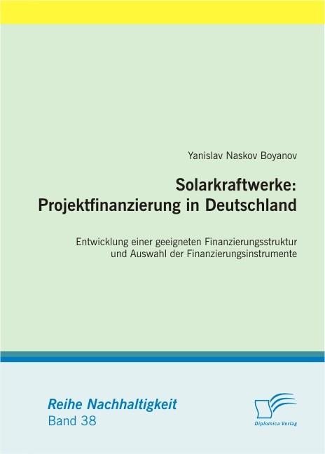 Solarkraftwerke: Projektfinanzierung in Deutschland | Boyanov, 2011 | Buch (Cover)